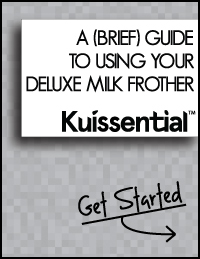 Kuissential Deluxe Automatic Milk Frother Guide