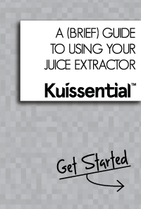 Kuissential Juicer Instruction Manual